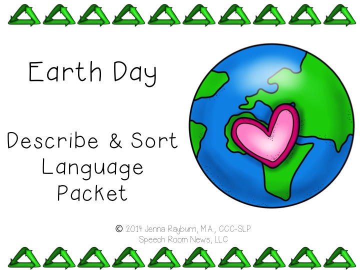 Earth Day Describe and Sort Language Packet