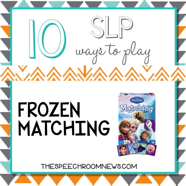 10 Ways to Play: Frozen Matching
