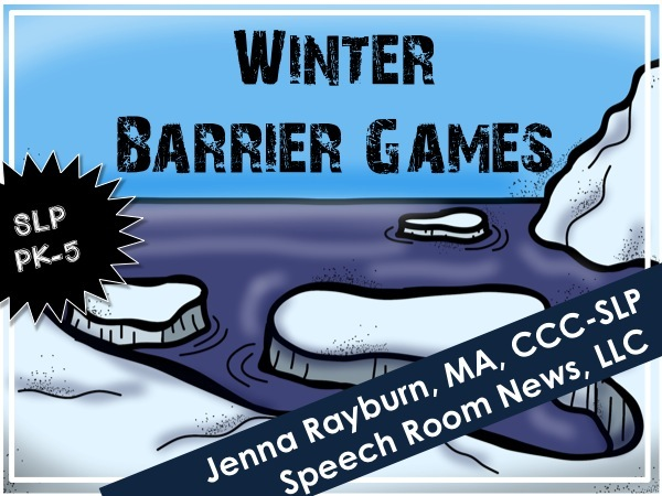 Winter Barrier Games from Speech Room News