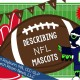 Super Bowl Speech Therapy: Describing Mascots