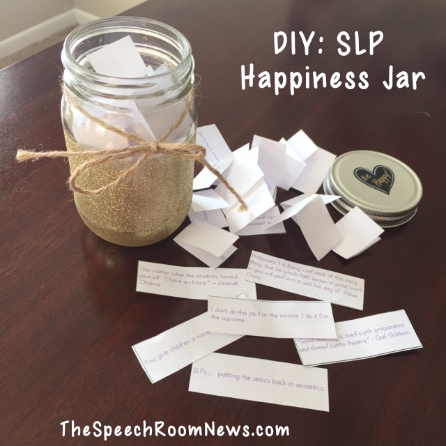 Humor Inspirational Quotes For Jar: DIY: SLP Happiness Jar