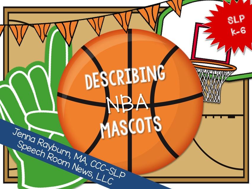 Describing NBA Mascots