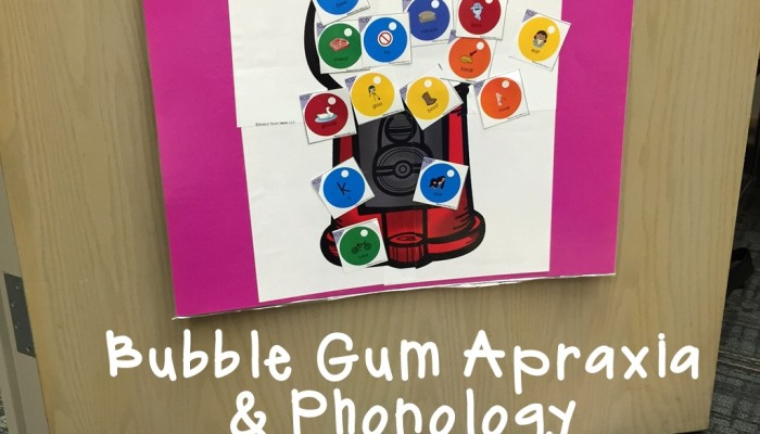 Bubble Gum Apraxia & Phonology