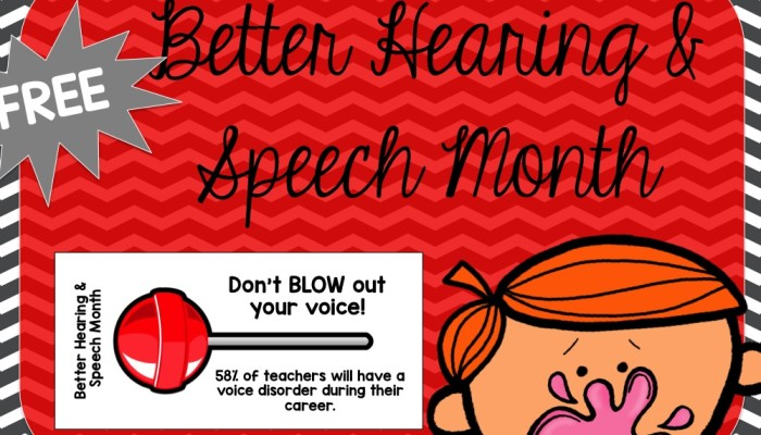 Better Hearing and Speech Month: Don't BLOW your voice!! {Freebie}