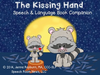 The Kissing Hand Speech and Language Companion