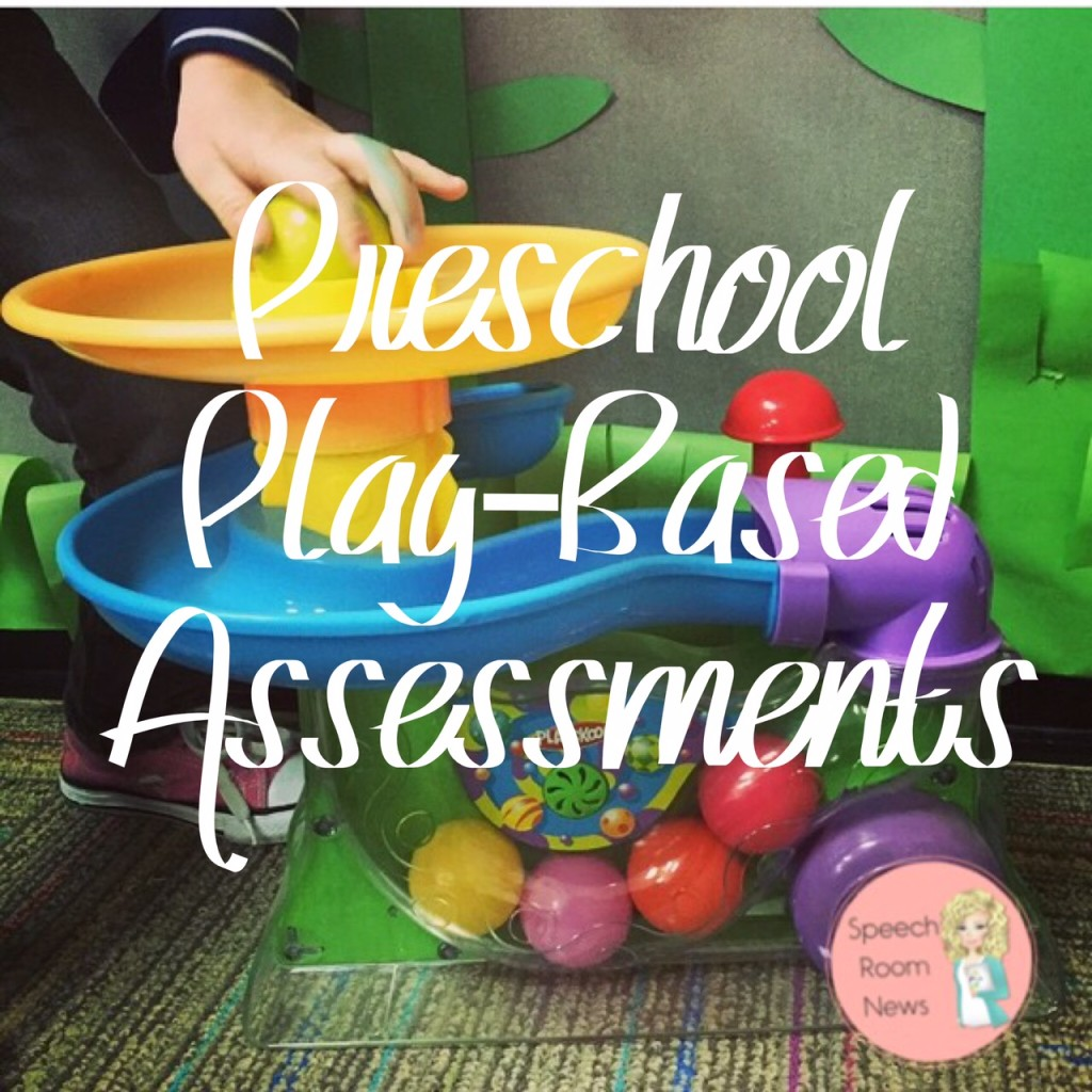 Preschool Play-Based Assessment