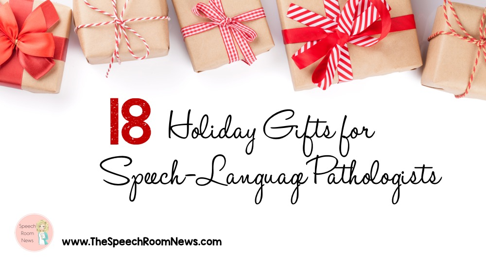 18 Holiday Gifts for SLPs