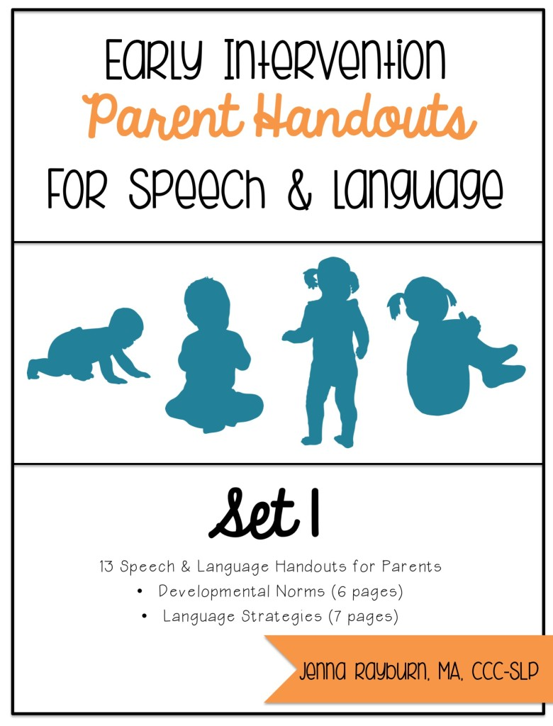 Parent Handouts for Early Intervention Speech and Language