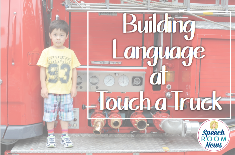 Building Language at Touch a Truck
