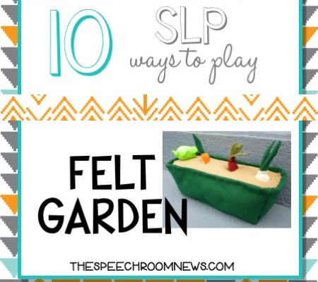 10 SLP Ways to Play: Felt Garden Edition