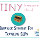 Tiny Treasure! A Behavior Strategy