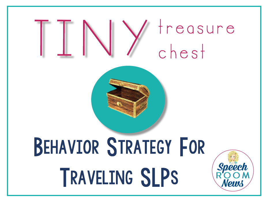 Tiny Treasure Chest, Behavior Strategy for Traveling SLP