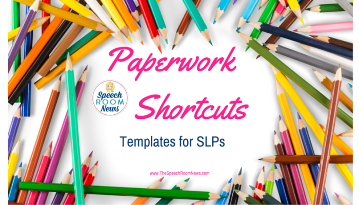 Templates for Speech and Language Paperwork