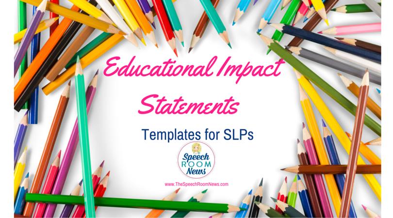 Speech and Language Educational Impact Statements