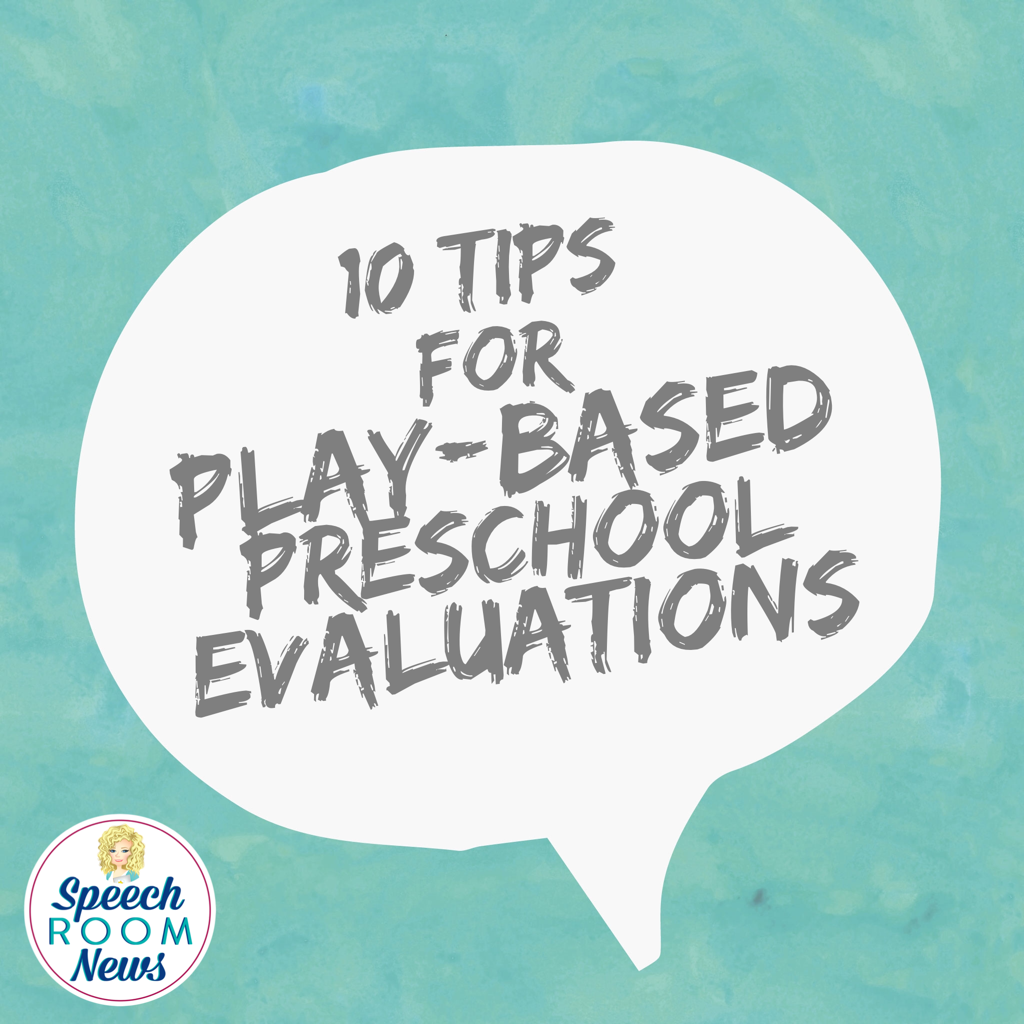 Play-Based Preschool Evaluations
