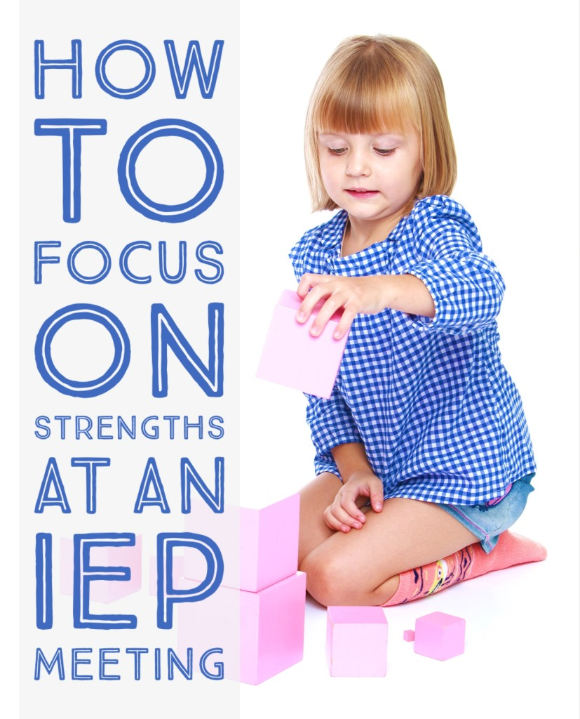 How to Focus on Strengths at an IEP Meeting