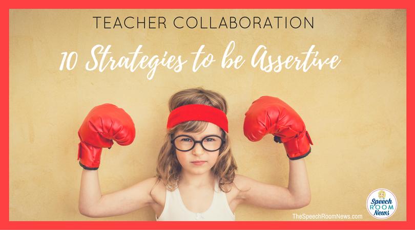 Collaborating:  Assertive Statements