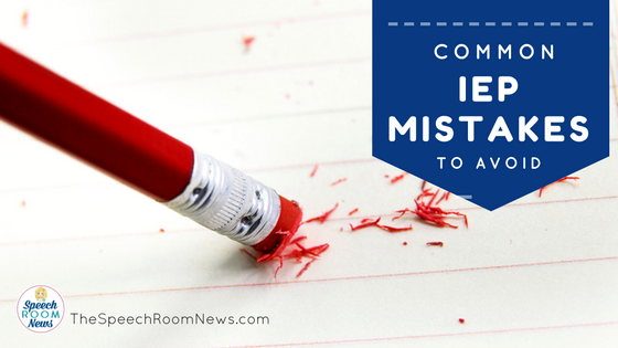 Two Common IEP Mistakes