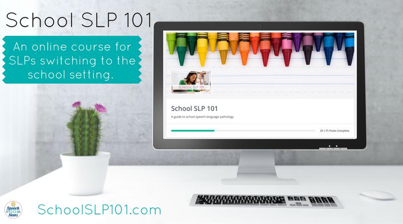 School SLP 101