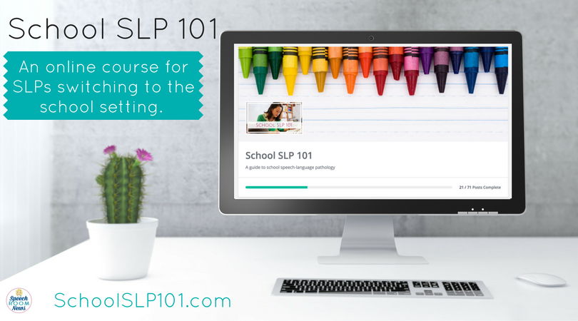 School SLP 101 Enrollment is Open!