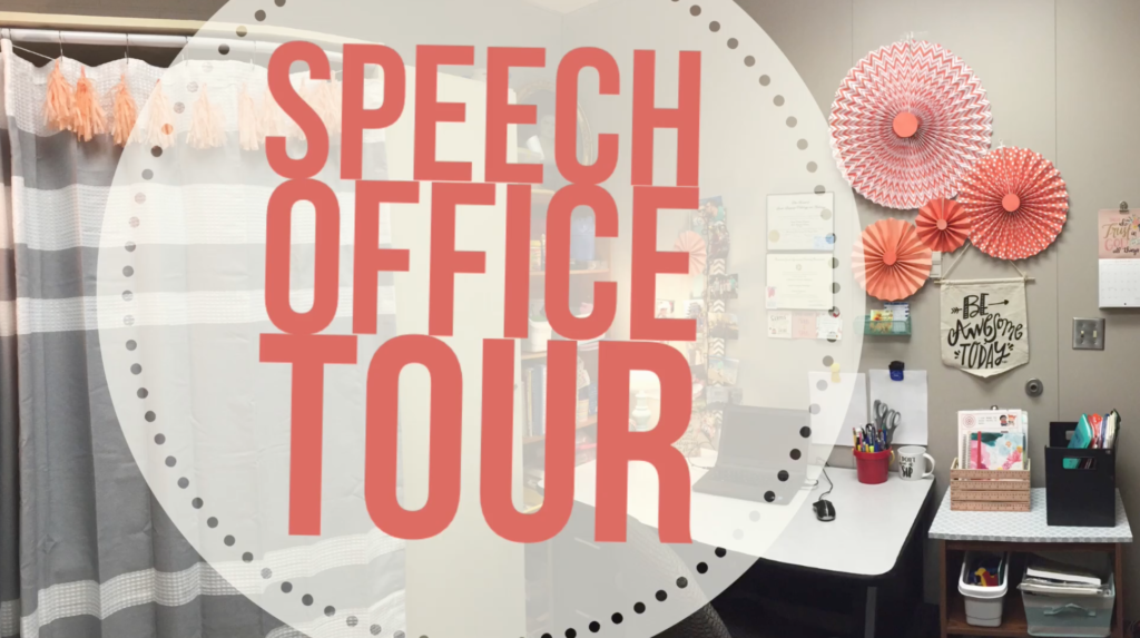 Speech Therapy Office Tour