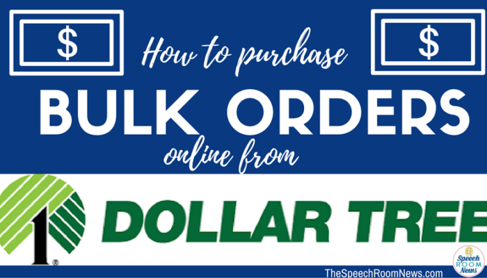 Dollar Tree Bulk Orders
