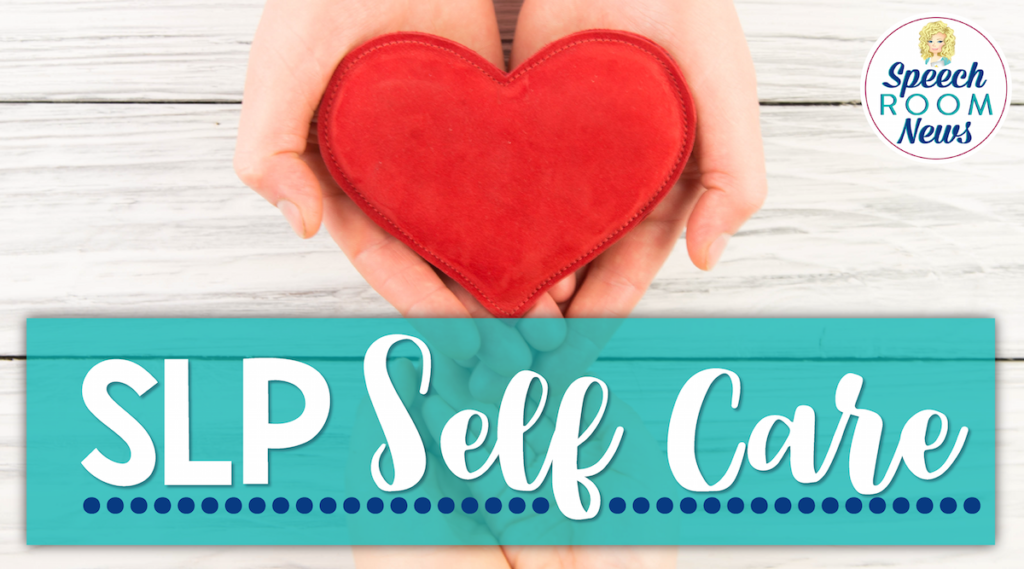 SLP Self Care