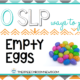 10 Ways to Play with Empty Eggs