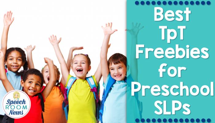 Best TpT Freebies for Preschool SLPs