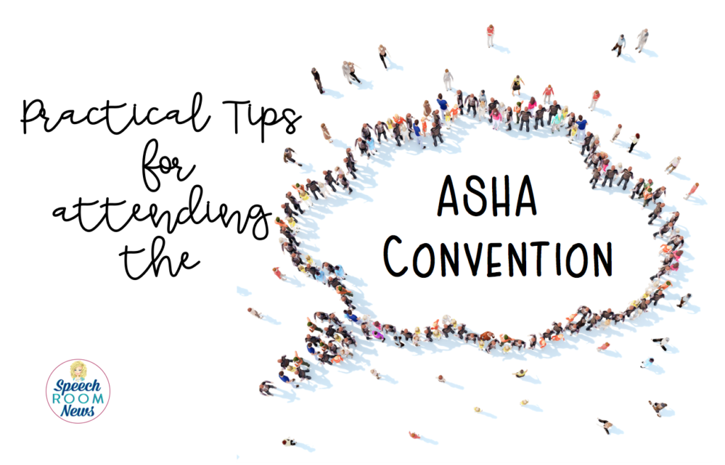 Practical Tips for the ASHA Convention