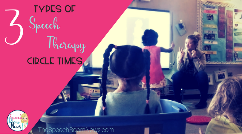 3 Types of Speech Therapy Circle Time