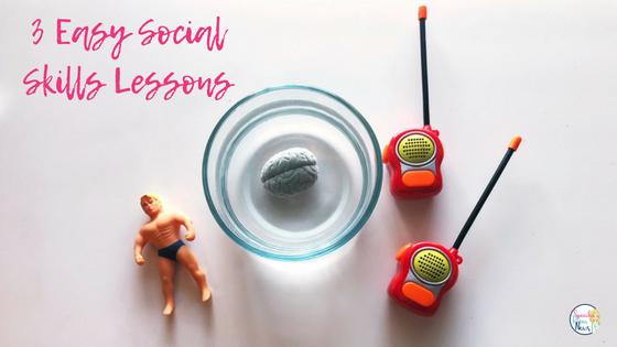 3 Easy Social Skills Lessons