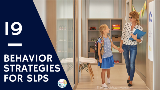 Behavior Strategies for SLPs