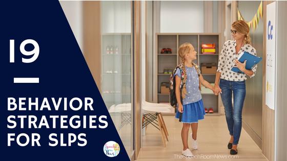 Behavior Strategies for SLPs