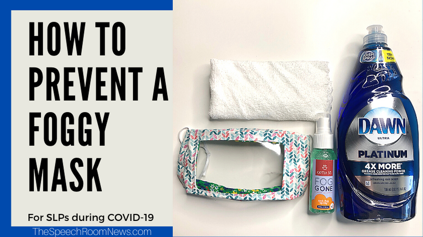 Photo of How to prevent a clear mask from misting up. SLP and COVID-19