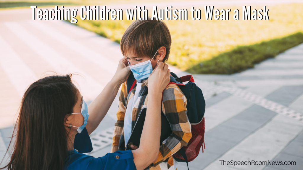 a mom puts a mask on a boy with autism wearing a backpack