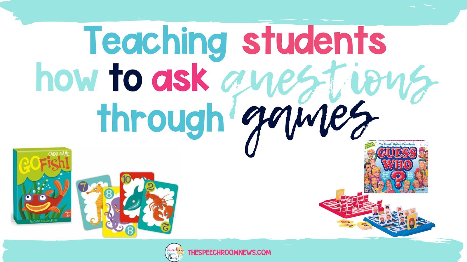 Photo of Teach questions through games