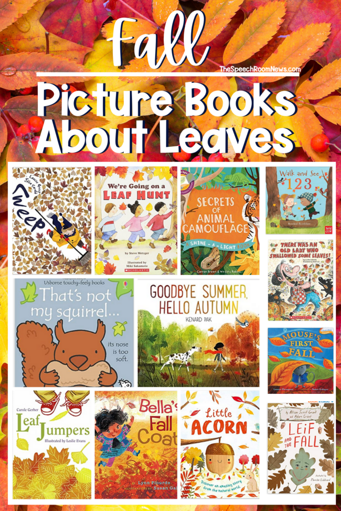 a bed of colorful leaves backdrops text that says Fall Picture Books about Leaves and shows 12 picture books about leaves with covers