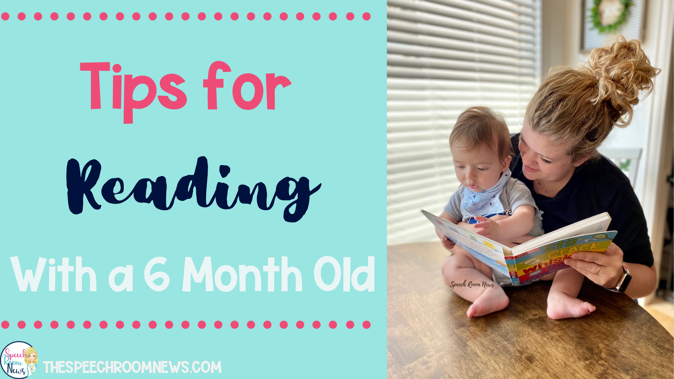 Photo of Tips for reading with a 6 month old child