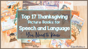 A pile of thanksgiving books with the title top 17 thanksgiving picture books