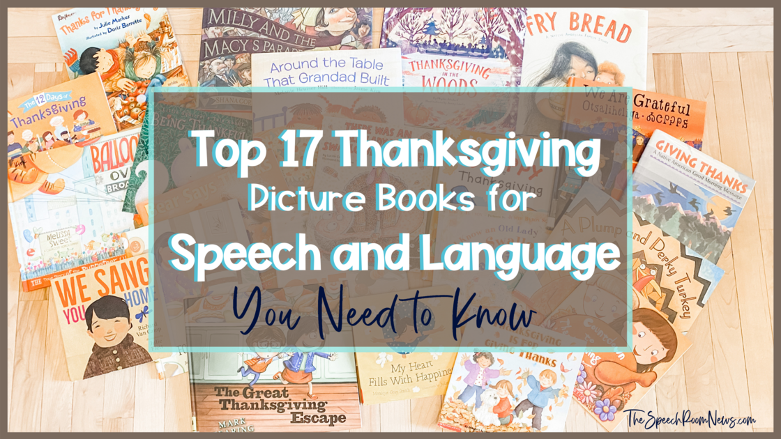 Photo of Top 17 Thanksgiving Picture Books For Speech Therapy