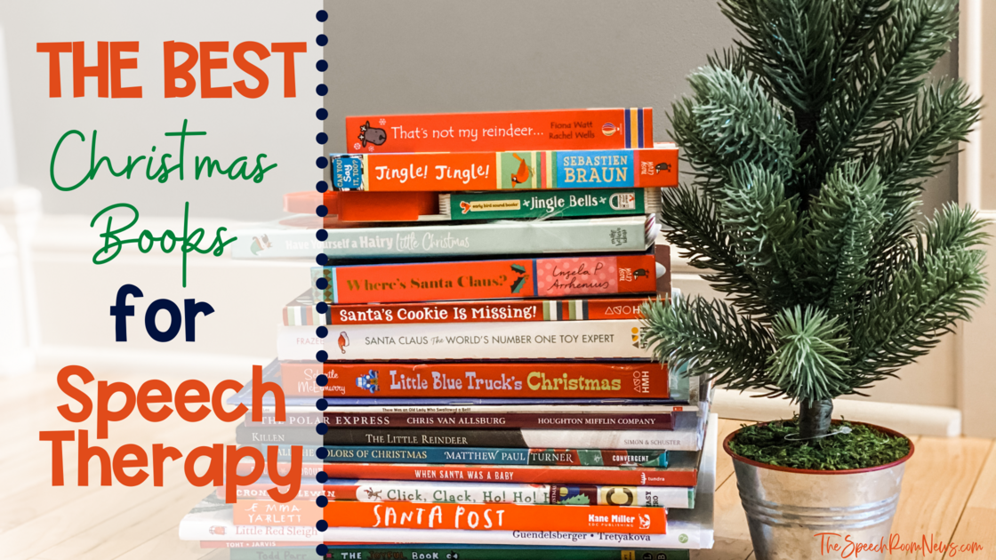 Photo of The best Christmas books for speech therapy