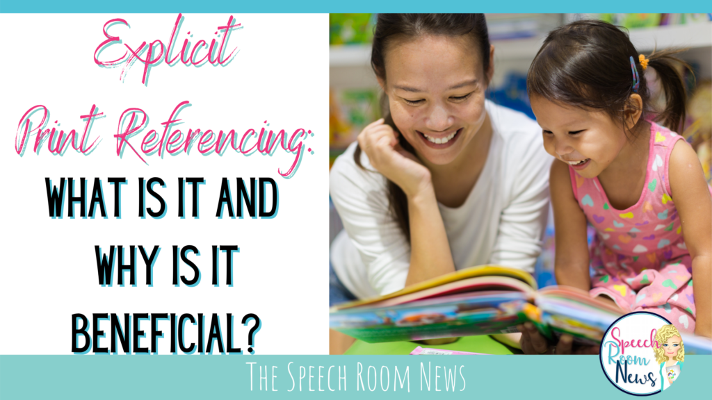explicit print referencing in speech therapy